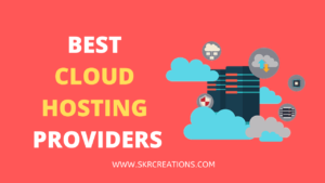 Read more about the article Top 4 Best Cloud Hosting Providers in 2020