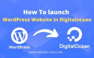 How To launch WordPress Website on DigitalOcean
