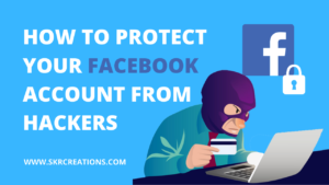 Read more about the article How to protect your Facebook account from hackers